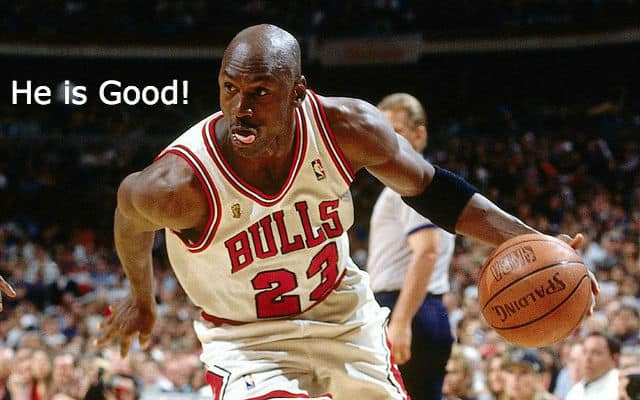 Michael Jordan says he is good