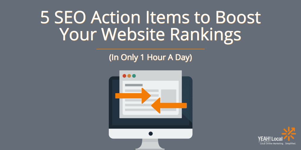 5 SEO Action Items to Boost Website Rankings