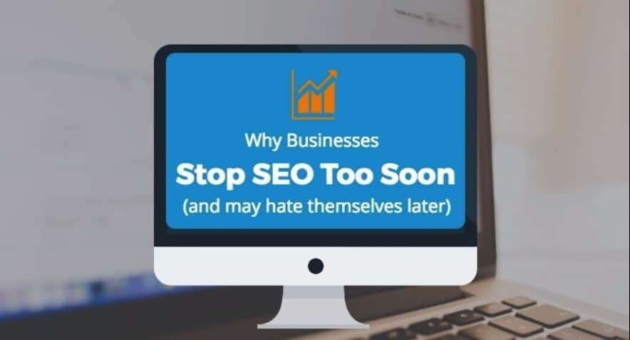 Why Businesses Stop SEO