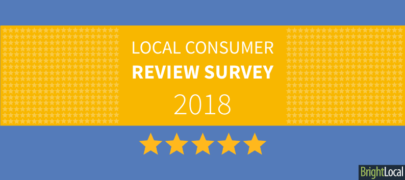 Local Consumer Review Survey 2018