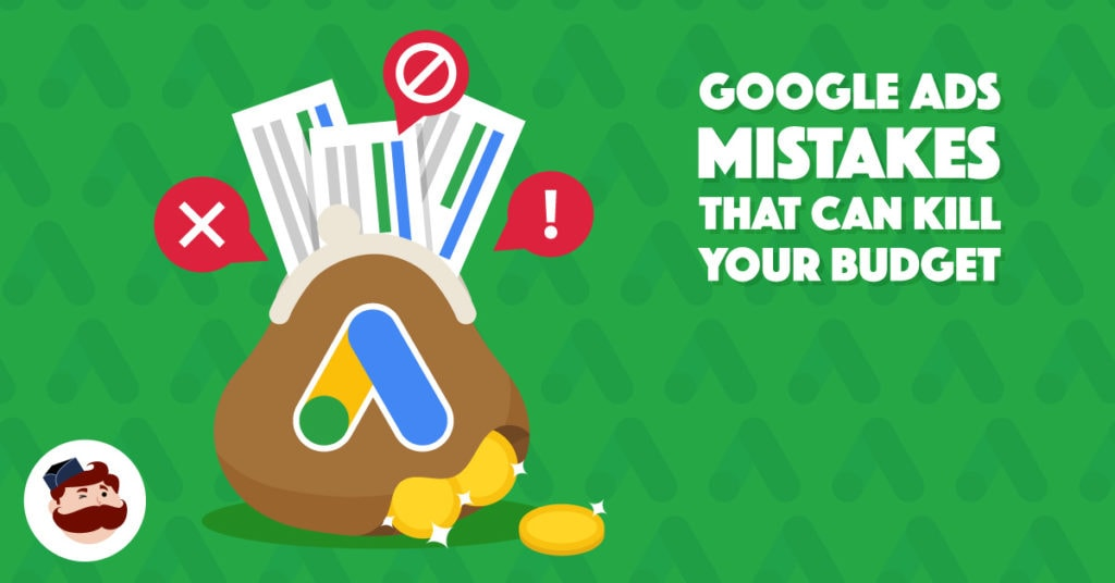 5 Google Ads Mistakes