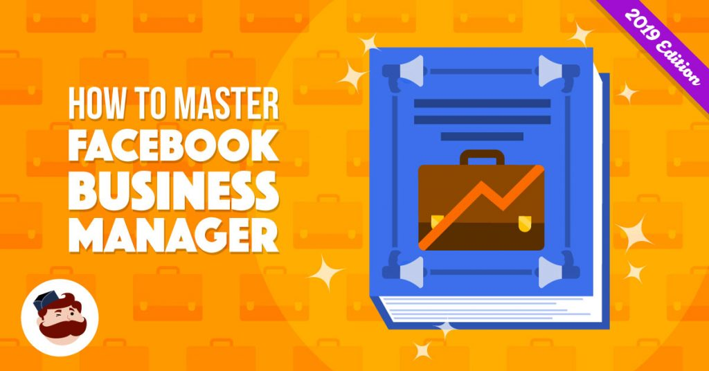 FB Business Manager Guide