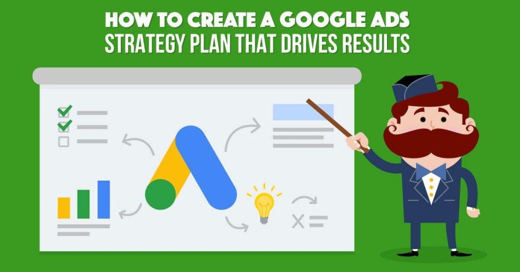 Google Ads Strategy Plan