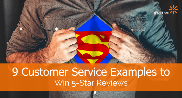 9 Customer Service Examples to Win 5-Star Reviews