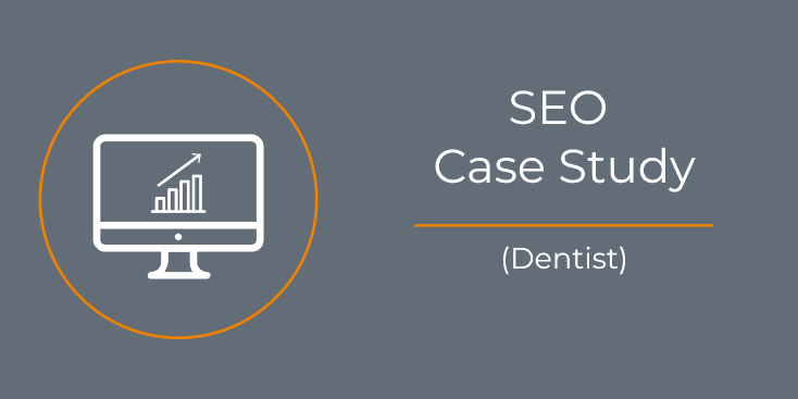 SEO Case Study Dentist