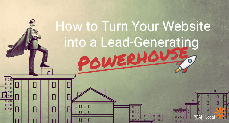 Turn Your Website into a Lead-Generating Powerhouse